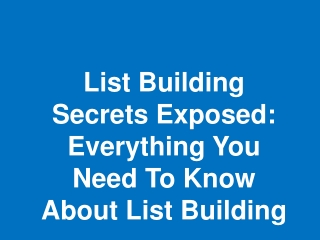 List Building Secrets Exposed