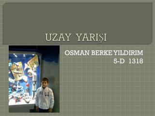 UZAY  YARIŞI