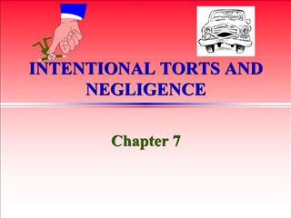 INTENTIONAL TORTS AND NEGLIGENCE