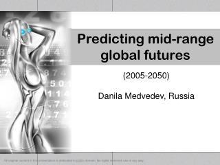 Predicting mid-range global futures
