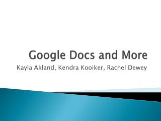 Google Docs and More