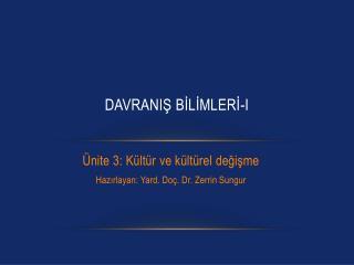 DAVRANIŞ BİLİMLERİ-I