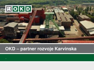 OKD – partner rozvoje Karvinska