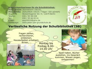 Verlässliche Nutzung der Schulbibliothek (SB)