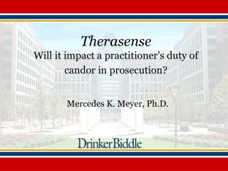 Therasense Will it impact a practitioner