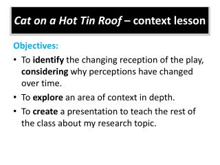 Cat on a Hot Tin Roof  – context lesson