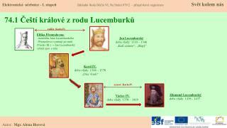 74.1 Čeští králové z rodu  L ucemburků