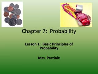 Chapter 7:  Probability