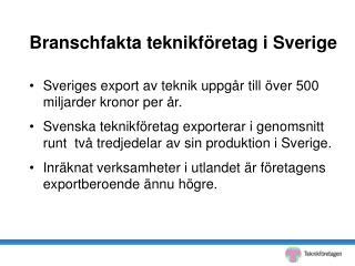 Branschfakta teknikföretag i Sverige