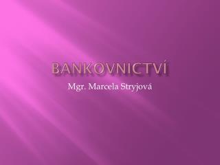 Bankovnictv�