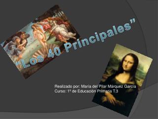 """""""Los 40 Principales"""""""