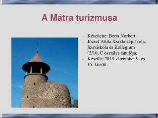 A Mátra turizmusa