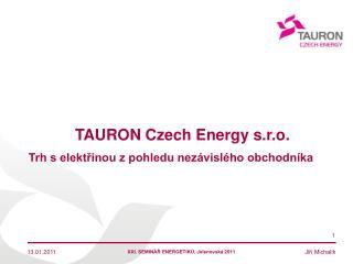 TAURON  Czech Energy  s.r.o .