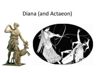 Diana (and  Actaeon )