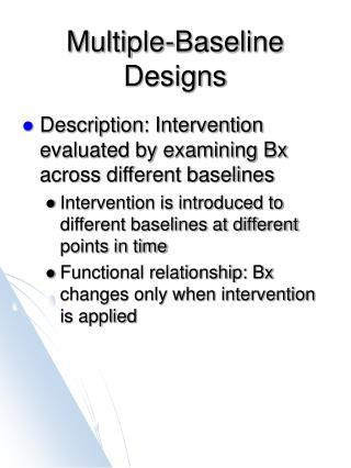 Multiple-Baseline Designs