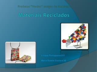 Materiais Reciclados