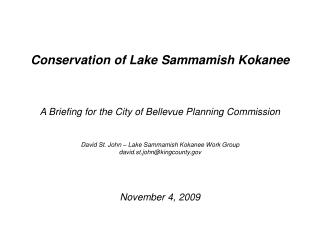 Conservation of Lake Sammamish Kokanee A Briefing for  the City of Bellevue Planning Commission