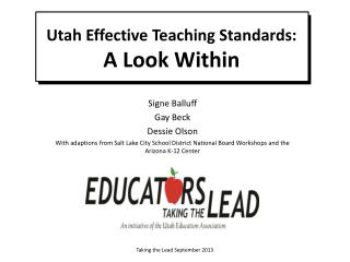 Utah Effective Teaching Standards:   A Look Within
