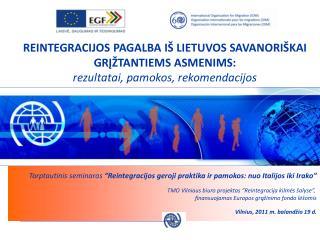 """Tarptautinis seminaras  """"Reintegracijos geroji praktika ir pamokos: nuo Italijos iki Irako"""""""