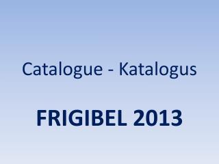 Catalogue - Katalogus