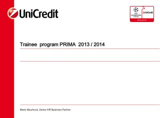 Trainee  program PRIMA  2013 / 2014