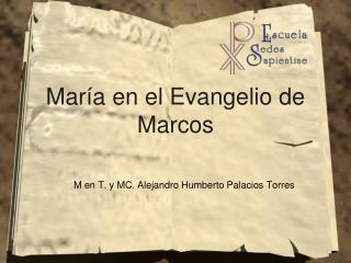 Mar�a en el Evangelio de Marcos