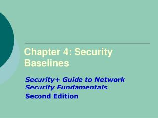Chapter 4: Security Baselines