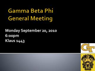 Gamma Beta Phi  General Meeting