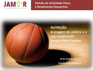 29 de Outubro 2011 Cl�udia  Sofia  Minderico