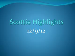 Scottie Highlights