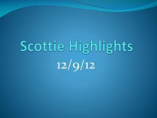 Scottie Highlights