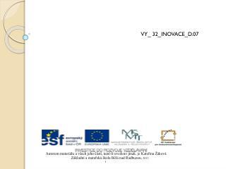 VY_  32_INOVACE_D.07