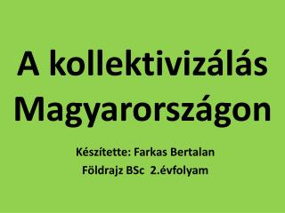 A kollektivizálás Magyarországon