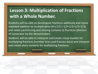 Lesson  3:  Multiplication of Fractions with a Whole Number.