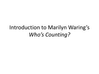 Introduction to  Marilyn  Waring's Who's Counting?