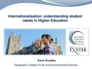 Internationalisation: understanding student needs in Higher Education