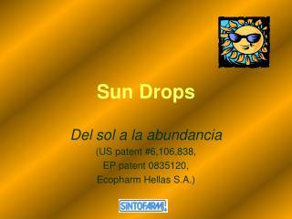 Sun Drops