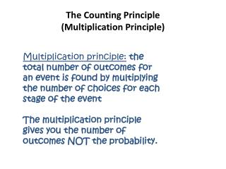 The Counting Principle  ( Multiplication Principle)
