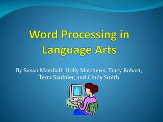 Word Processing in Language Arts