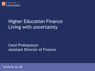 Higher Education Finance Living with uncertainty
