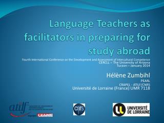 Language Teachers  as  facilitators  in  preparing  for  study abroad