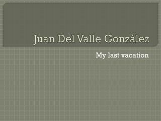 Juan Del Valle González