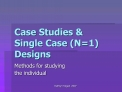 Case Studies  Single Case N1 Designs