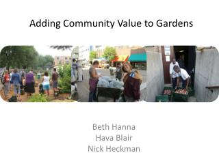 Adding Community Value to Gardens