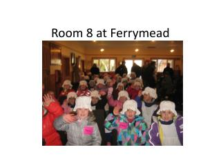 Room 8 at  Ferrymead