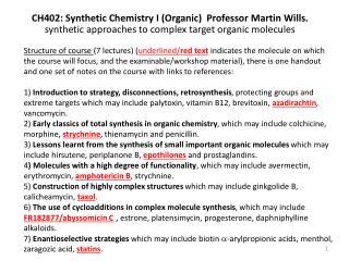 CH402: Synthetic Chemistry I (Organic)  Professor Martin Wills.