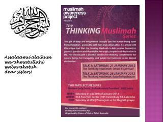 Assalaamu'alaikum warahmatullahi wabarakatuh dear  sisters!