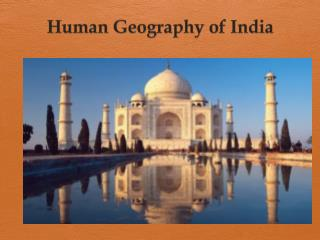 Human Geography of India