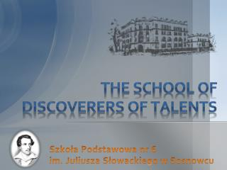 The school of  discoverers of talents