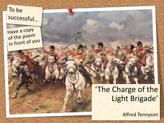 'The Charge of the Light Brigade' Alfred Tennyson